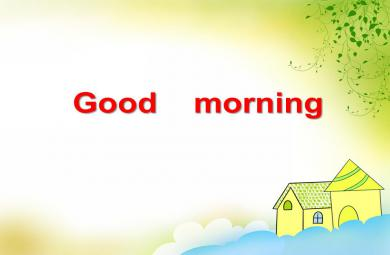 中班英语Good morning PPT课件